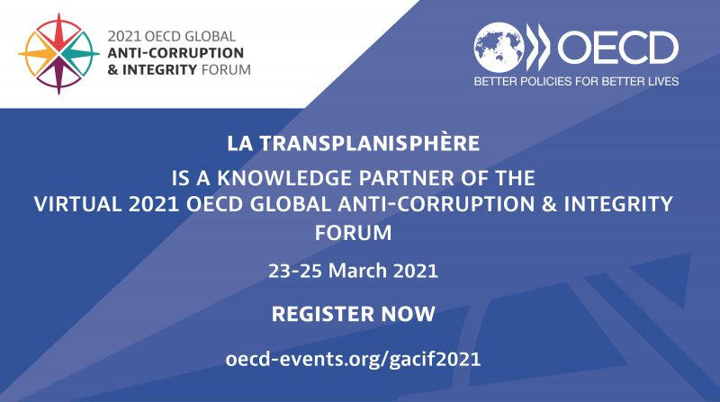 La Transplanisphère is at the 2021 OECD Global Integrity Forum